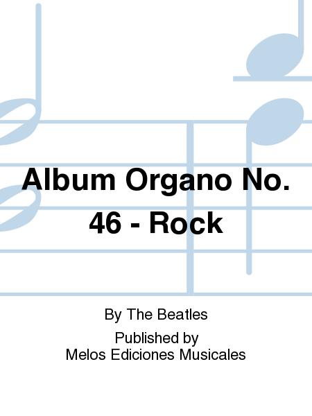 Album Organo No. 46 - Rock