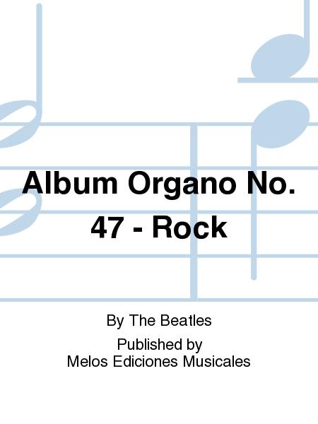 Album Organo No. 47 - Rock