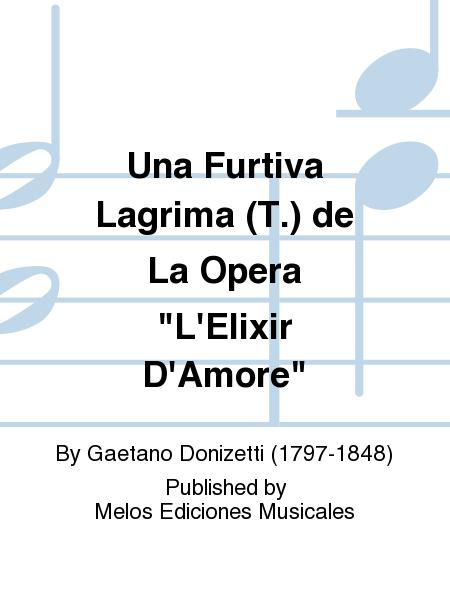 Una Furtiva Lagrima (T.) de La Opera