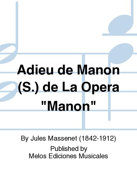 Adieu de Manon (S.) de La Opera