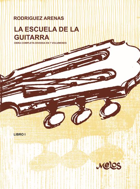 La Escuela de La Guitarra - Libro 1