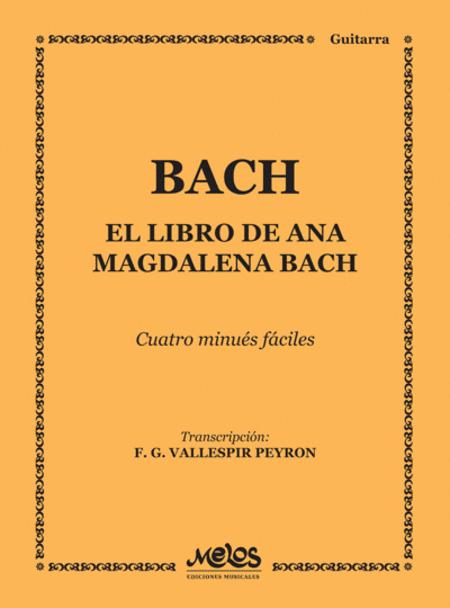 El Libro de Ana Magdalena Bach - Cuatro Minues Fciles