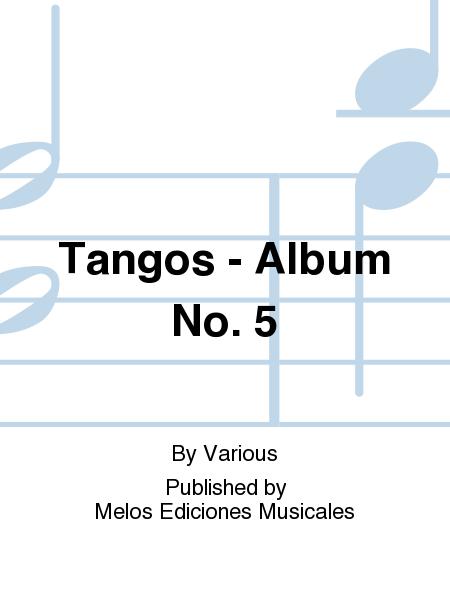 Tangos - Album No. 5