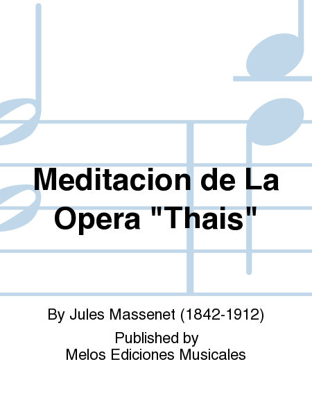 Meditacion de La Opera