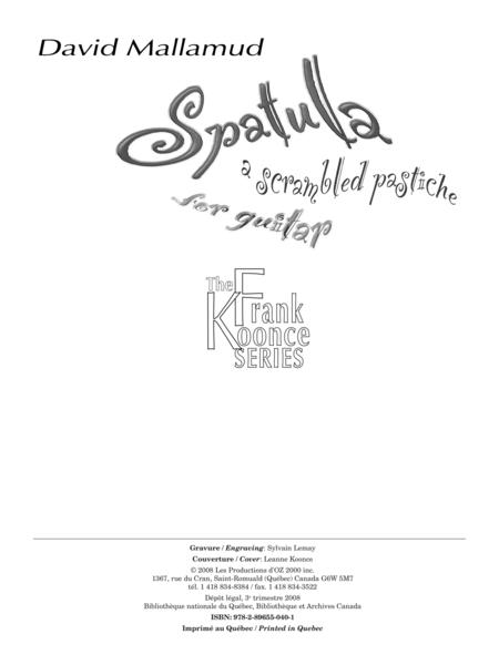 Spatula (a scrambled pastiche)