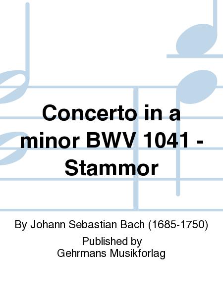 Concerto in a minor BWV 1041 - Stammor