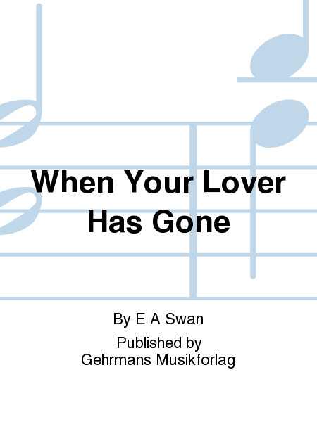 When Your Lover Has Gone