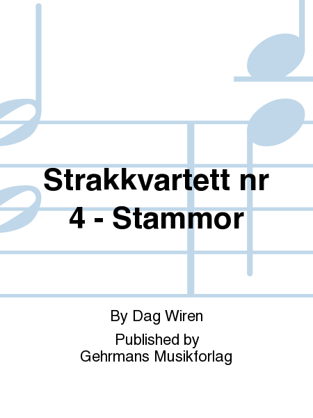 Strakkvartett nr 4 - Stammor