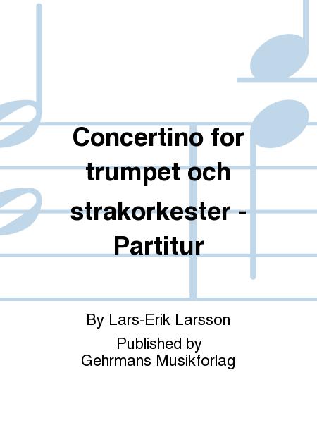 Concertino for trumpet och strakorkester - Partitur