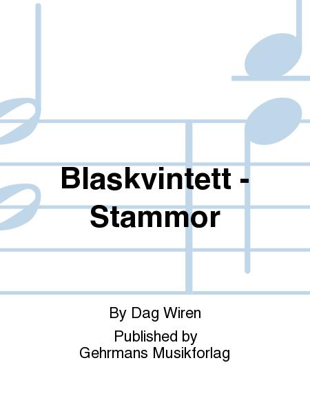 Blaskvintett - Stammor
