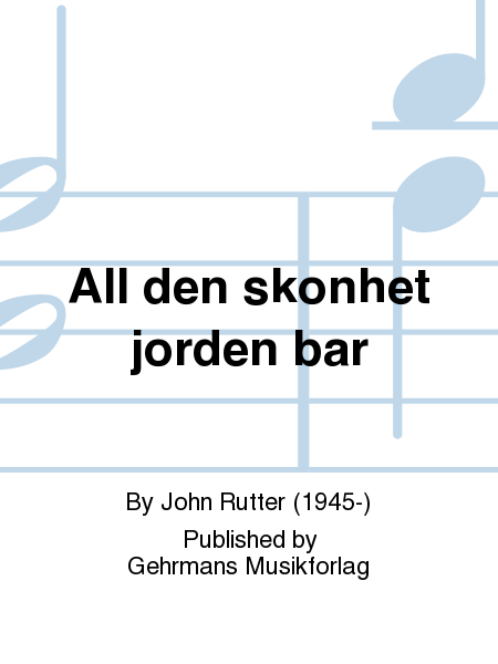 All den skonhet jorden bar