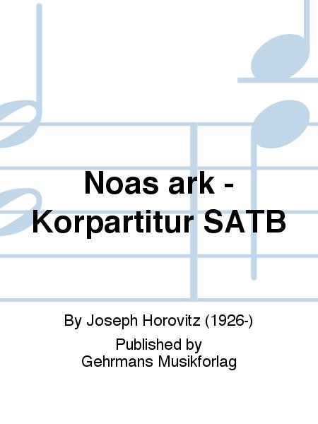 Noas ark - Korpartitur SATB