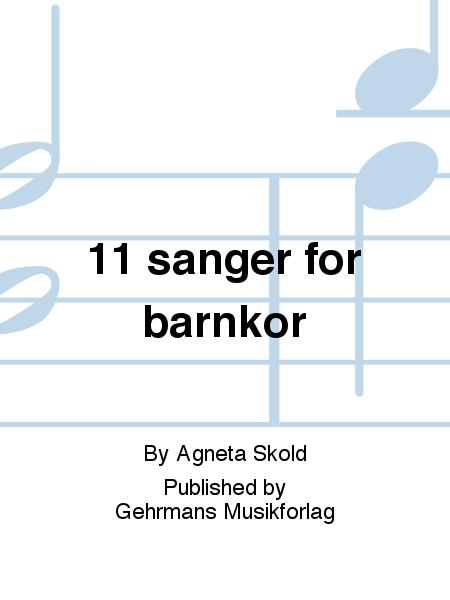 11 sanger for barnkor