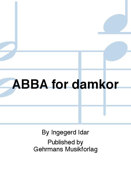 ABBA for damkor