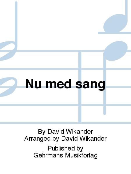 Nu med sang