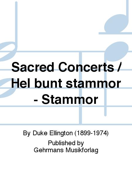 Sacred Concerts / Hel bunt stammor - Stammor