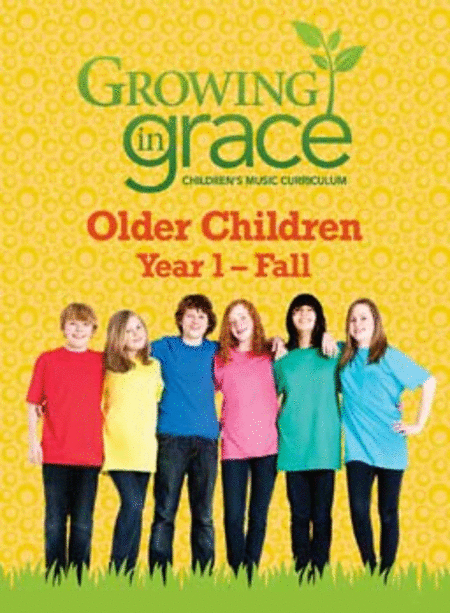 Step by Step from Growing in Grace: Older Children - Fall