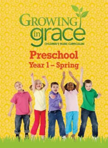 Step by Step from Growing in Grace: Preschool - Spring