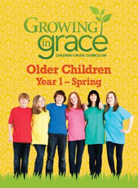 Step by Step from Growing in Grace: Older Children - Spring