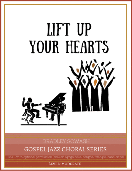 Lift Up Your Hearts - a cappella choir w/ optional percussion