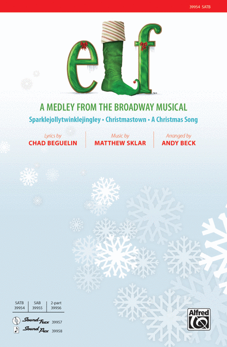Elf: A Medley from the Broadway Musical