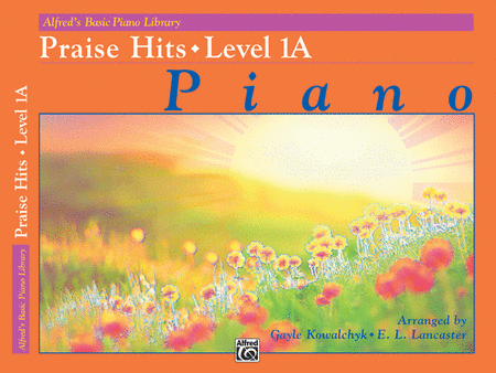 Alfred's Basic Piano Course - Praise Hits, Book 1A