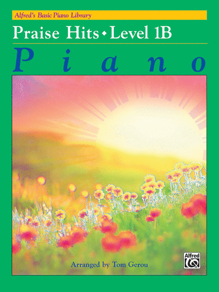 Alfred's Basic Piano Course - Praise Hits, Book 1B