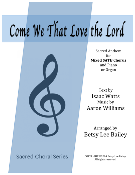 Come We That Love the Lord - SATB and Piano