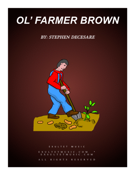 Ol' Farmer Brown