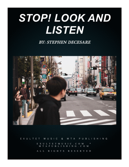 Stop!  Look And Listen