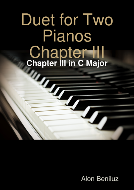 Duet for Two Pianos  - Chapter III in C Major