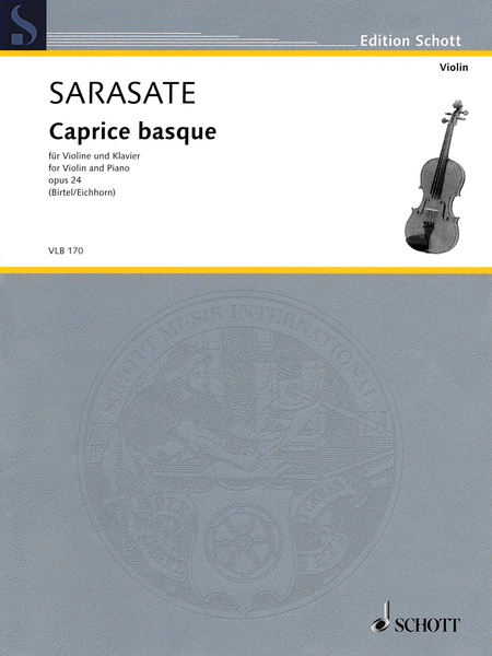 Pablo de Sarasate - Caprice Basque, Op. 24
