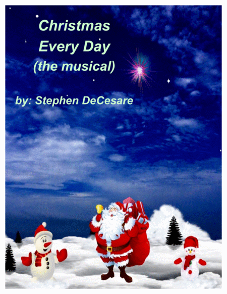 Christmas Every Day (Piano/Vocal Score)