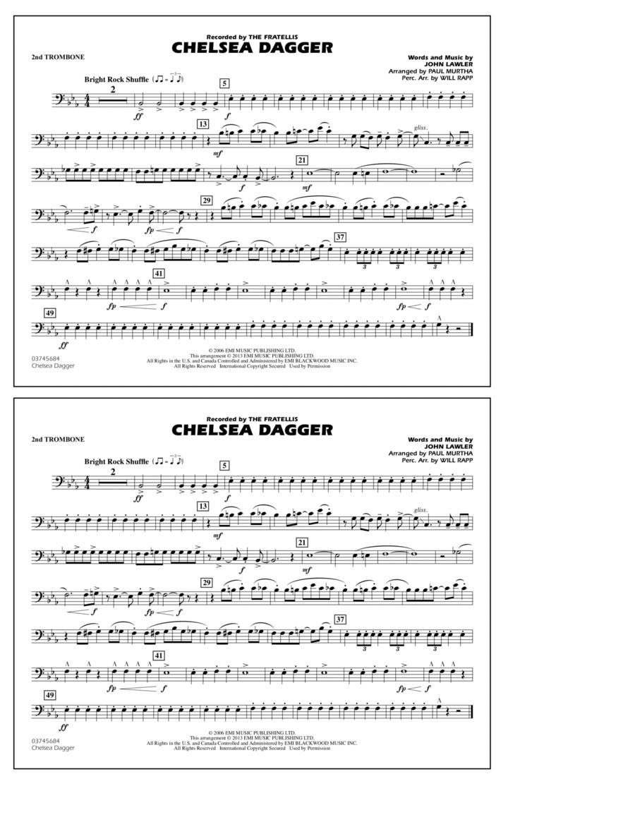 Chelsea Dagger - 2nd Trombone