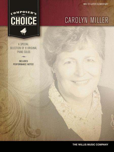 Composer's Choice - Carolyn Miller