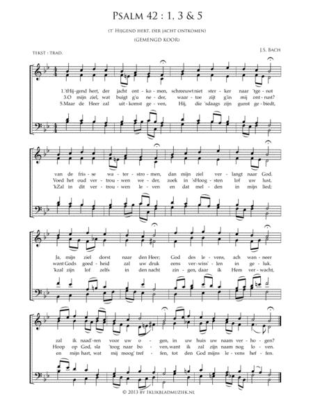 Psalm 42: 1,3 & 5 - 't Hijgend Hert Der Jacht Ontkomen - Mixed Choir And Piano Or Organ