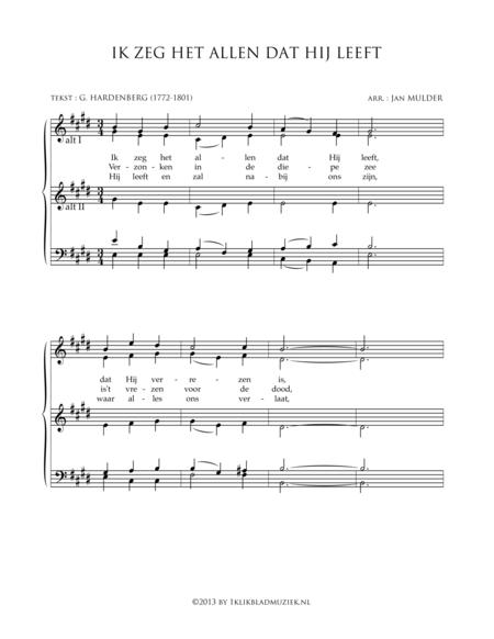 Ik Zeg Het Allen Dat Hij Leeft - Mixed Choir