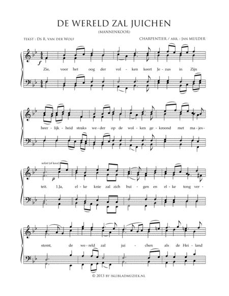 De Wereld Zal Juichen - Men's Choir