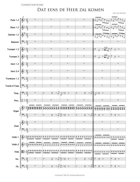 Dat Eens De Heer Zal Komen - Mixed Choir Plus Symphony Orchestra: Flute, Oboe, Clarinet, Brass Ensemble, Violin Ensemble, Percussion And Organ