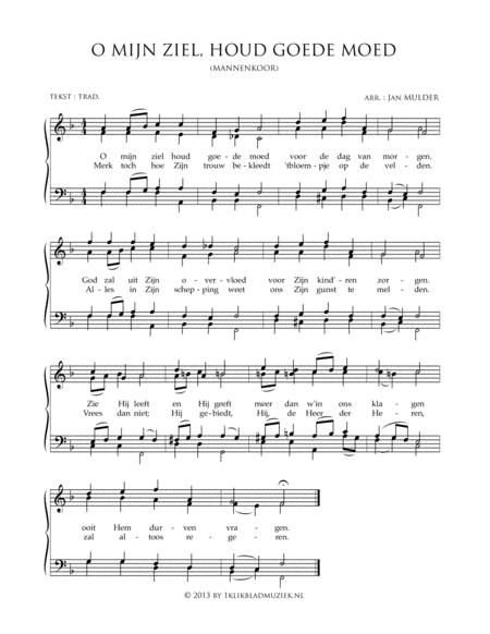 O Mijn Ziel, Houdt Goede Moed - Men's Choir And Piano Or Organ