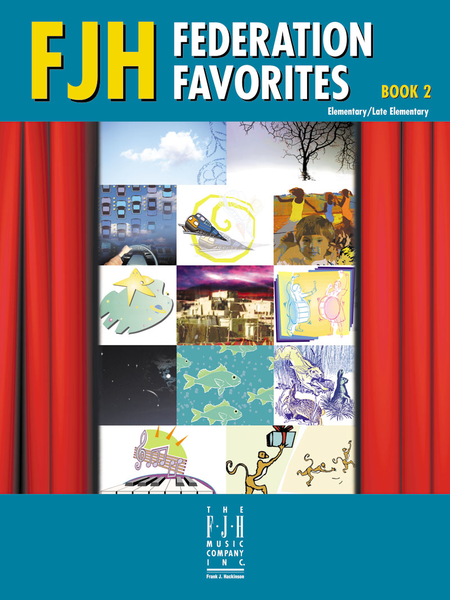 FJH Federation Favorites, Book 2 Elementary/Late Elementary