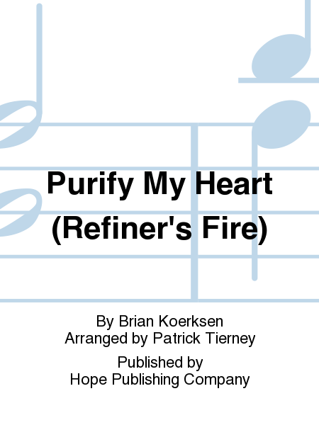 Purify My Heart (Refiner's Fire)