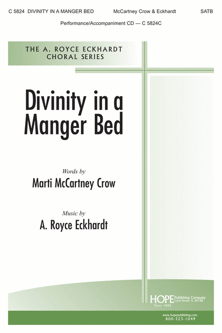 Divinity in A Manger Bed