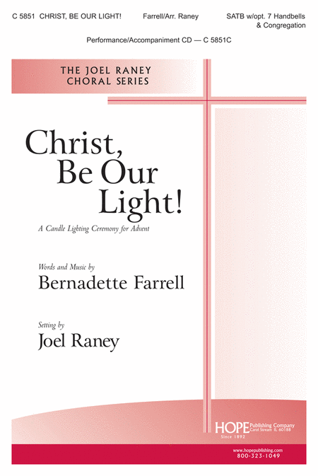 Christ, Be Our Light!: A Candle Lighting Ceremony For Advent
