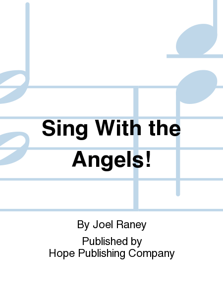 Sing With the Angels!