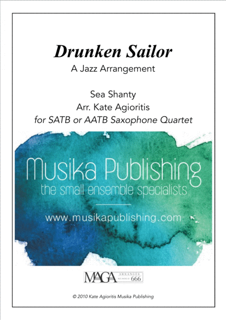 Drunken Sailor - for Saxophone Quartet