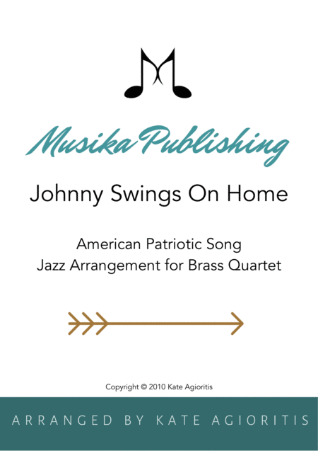 Johnny Swings On Home (When Johnny Comes Marching Home) - for Brass Quartet