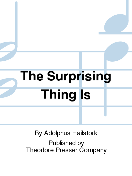 The Surprising Thing Is