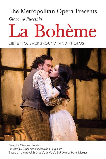 The Metropolitan Opera Presents: Puccini's La Bohème