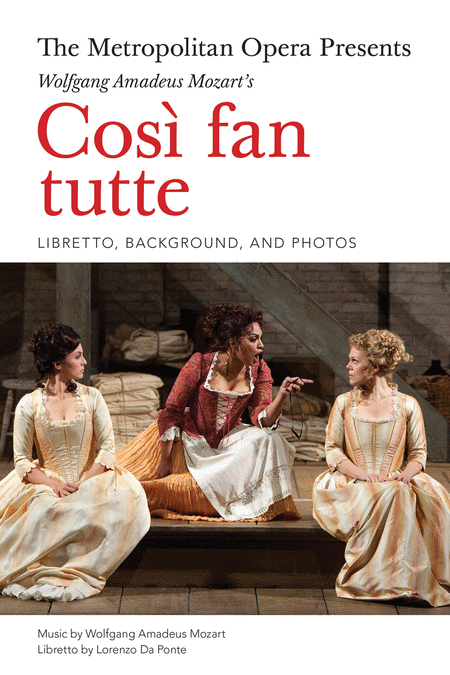 The Metropolitan Opera Presents: Mozart's Così fan tutte